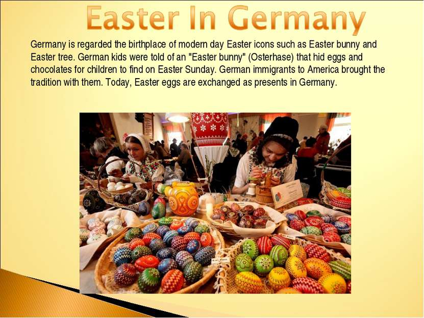 Germany is regarded the birthplace of modern day Easter icons such as Easter ...
