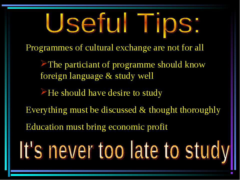ﻯ Programmes of cultural exchange are not for all The particiant of programme...