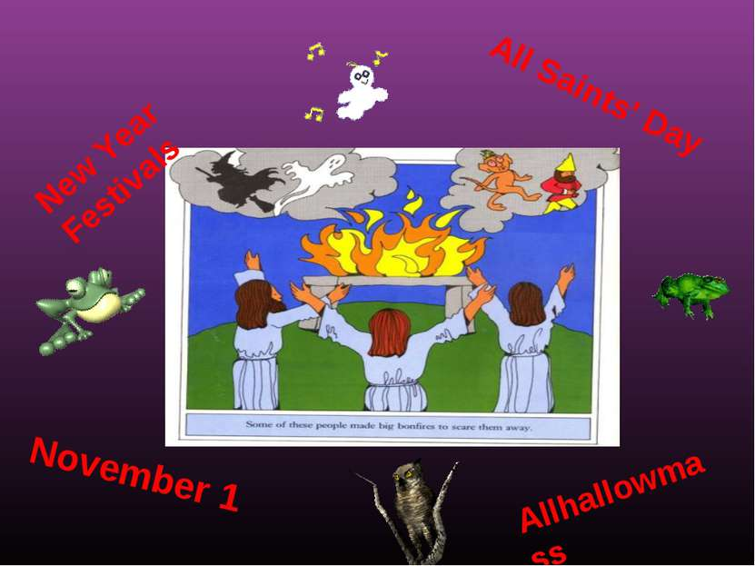 New Year Festivals November 1 All Saints' Day Allhallowmass