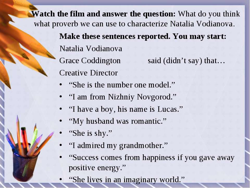 Watch the film and answer the question: What do you think what proverb we can...