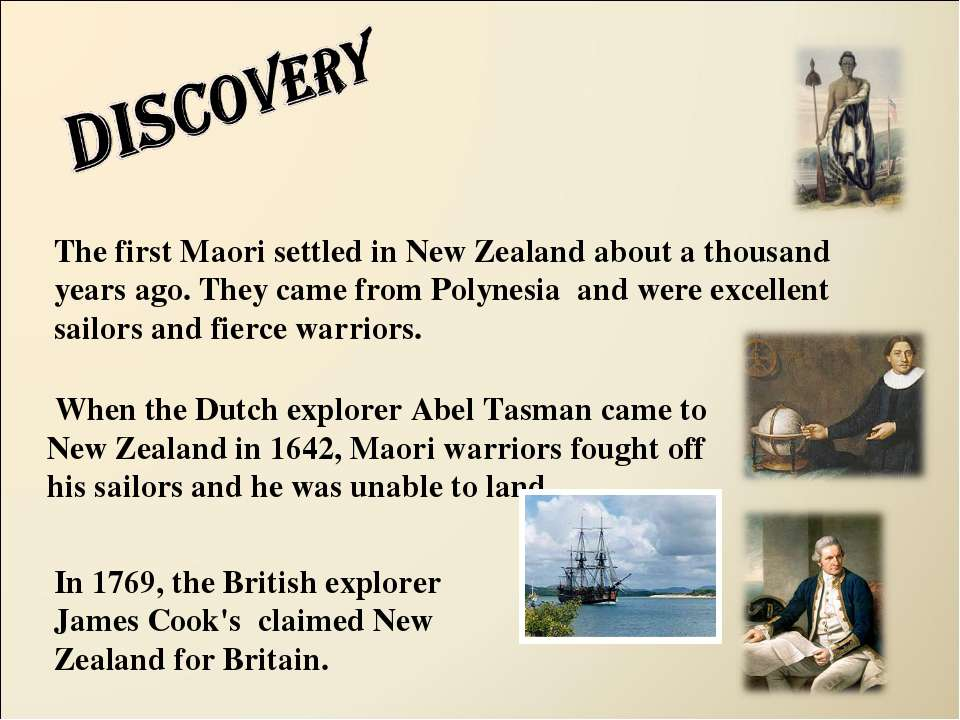 When the Dutch explorer Abel Tasman came to New Zealand in 1642, Maori warrio...