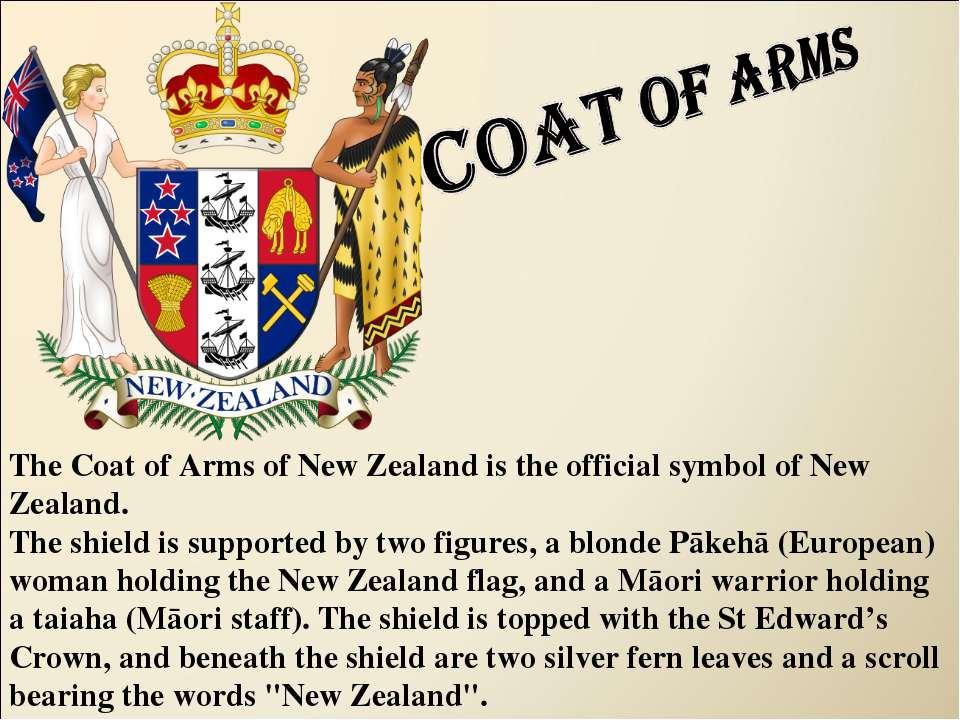 The Coat of Arms of New Zealand is the official symbol of New Zealand. The sh...