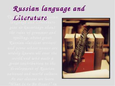 Russian language and Literature The lessons of the Russian language and Liter...