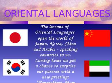 The lessons of Oriental Languages open the world of Japan, Korea, China and A...