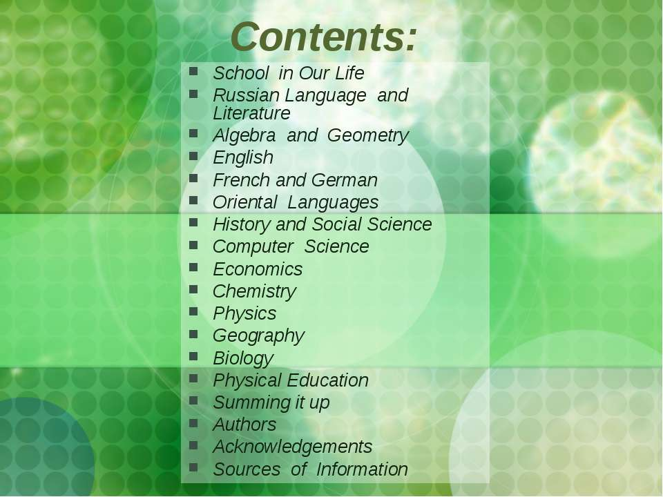 Contents: School in Our Life Russian Language and Literature Algebra and Geom...