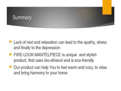 Summary Lack of rest and relaxation can lead to the apathy, stress and finall...