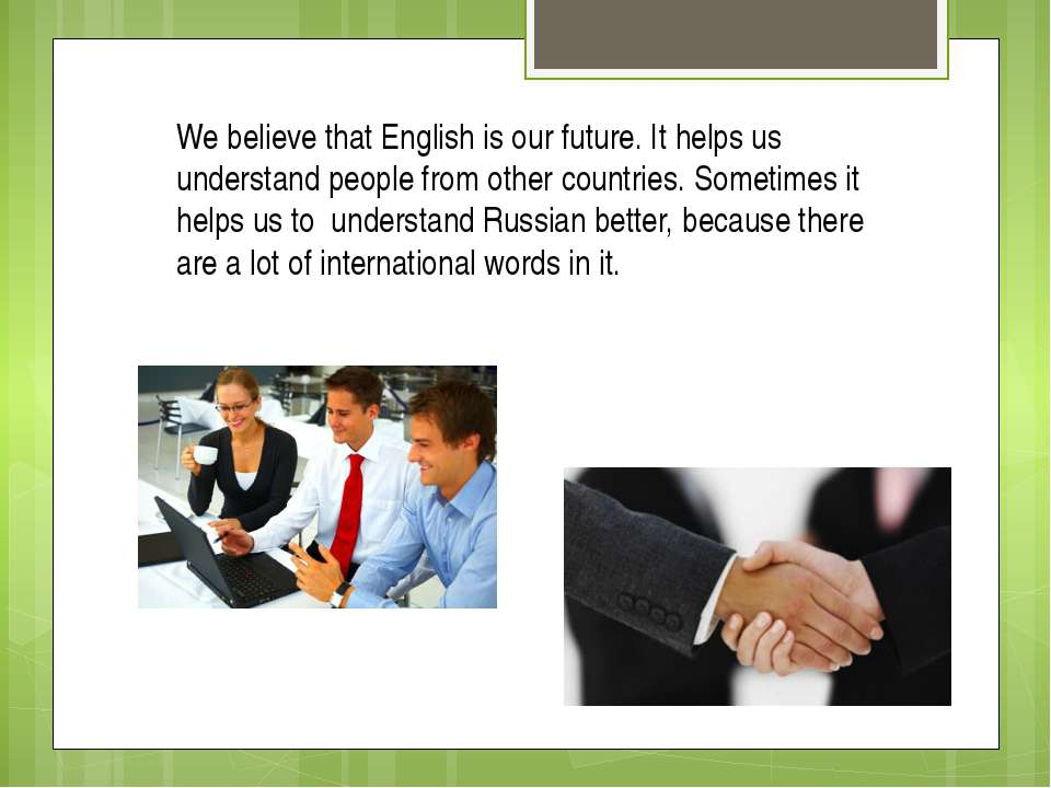 importance of english language and speaking English is the language of the latest business management in the world and indian proficiency in english has brought laurels to many indian business managers english is a means not only for international commerce it has become increasingly essential for inter-state commerce and communication.