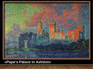 «Papa's Palace in Avinion»
