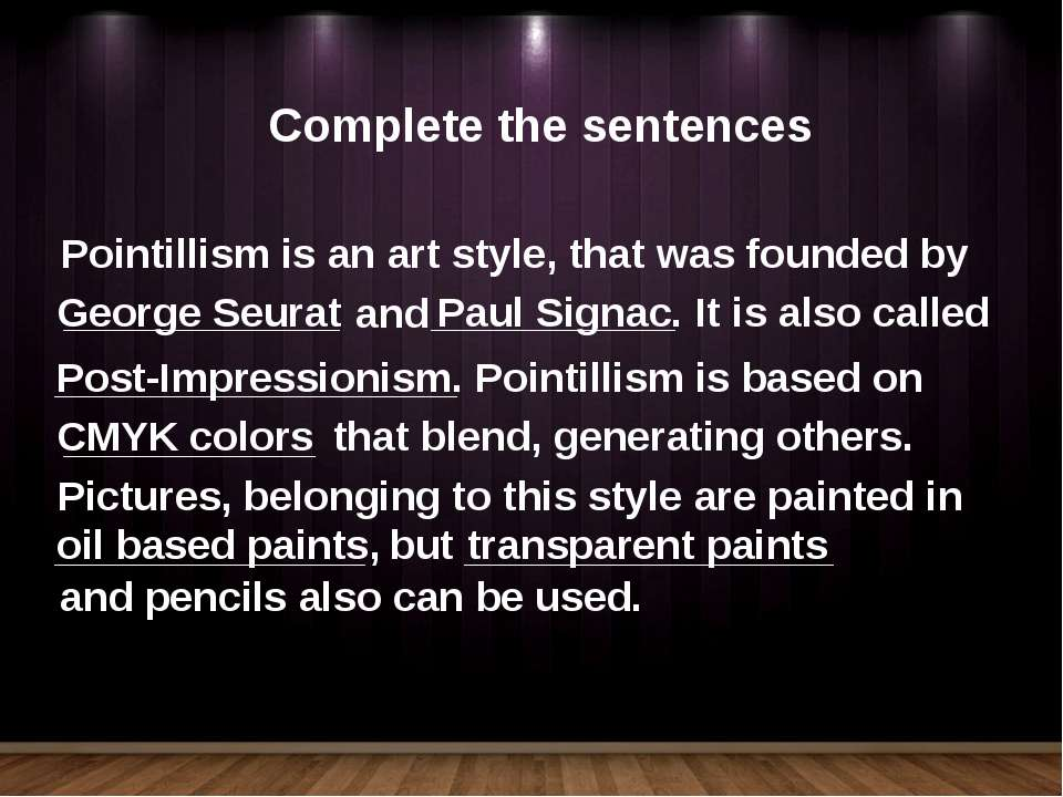 Pointillism is an art style, that was founded by George Seurat and Paul Signa...