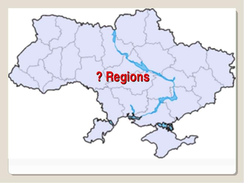 ? Regions
