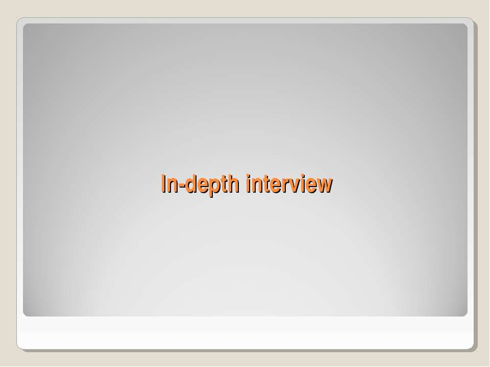 In-depth interview