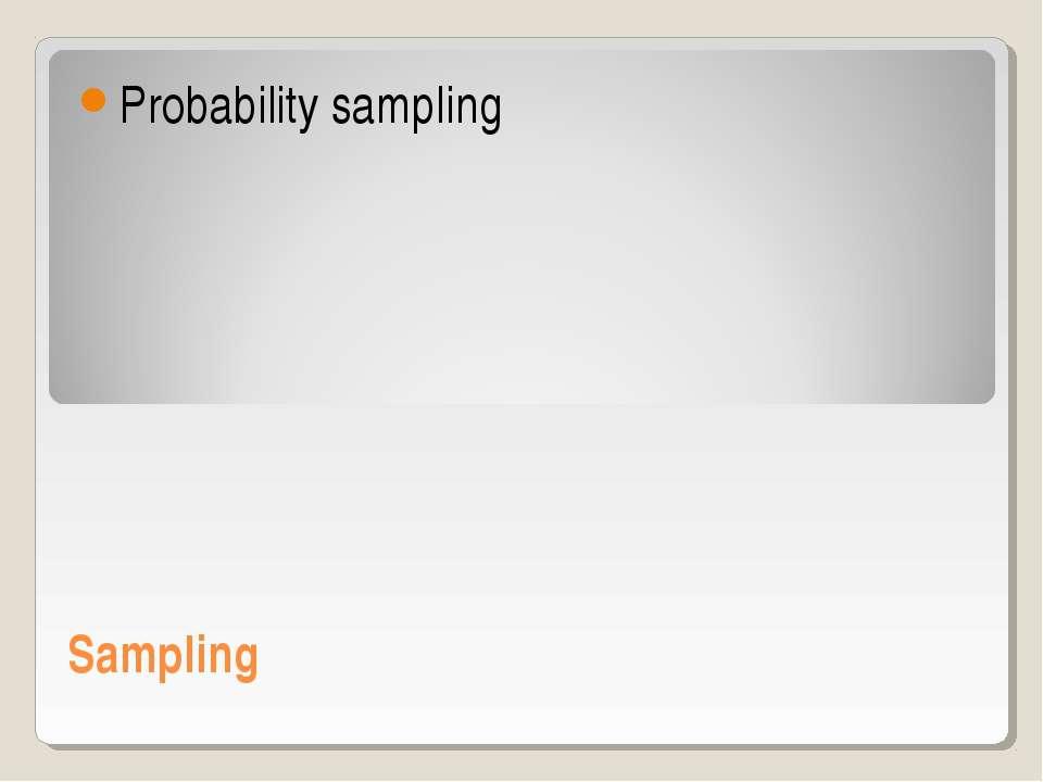 Sampling Probability sampling