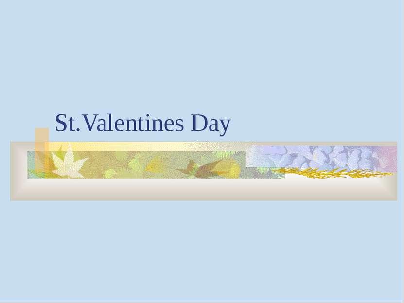St.Valentines Day