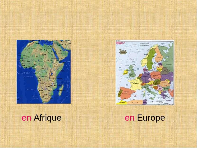 en Afrique en Europe