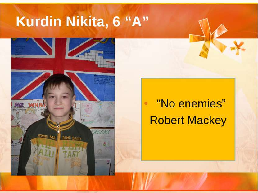 "Kurdin Nikita, 6 ""A"" ""No enemies"" Robert Mackey"