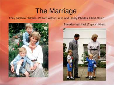 The Marriage They had two children, William Arthur Louis and Henry Charles Al...