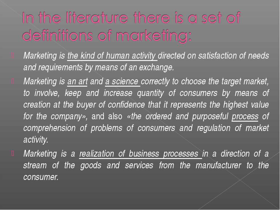 Marketing is the kind of human activity directed on satisfaction of needs and...