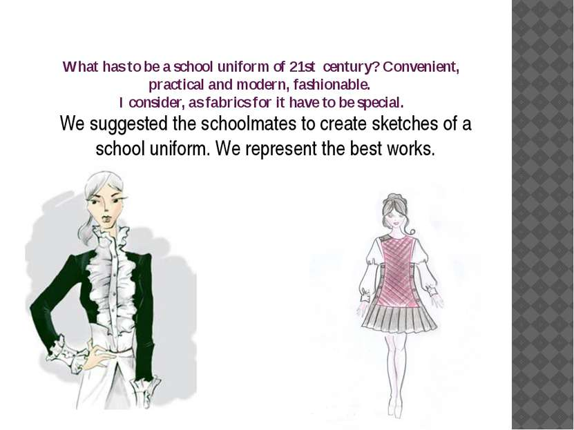 What has to be a school uniform of 21st century? Convenient, practical and mo...