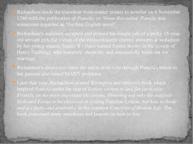 Richardson made the transition from master printer to novelist on 6 November ...