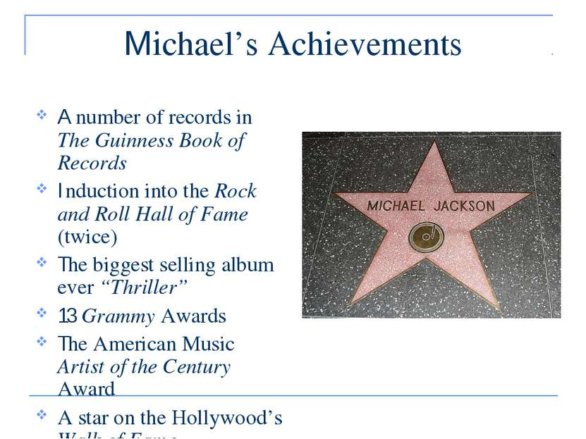 Michael's Achievements A number of records in The Guinness Book of Records In...