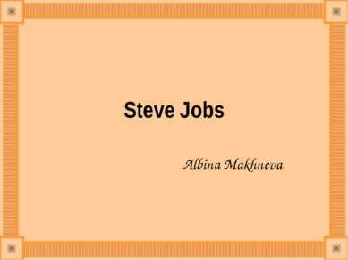 Steve Jobs AlbinaMakhneva