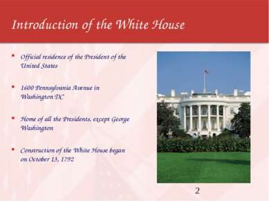 Introduction of the White House Official residence of the President of the Un...
