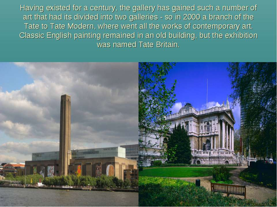 Having existed for a century, the gallery has gained such a number of art tha...