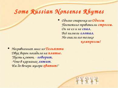 Some Russian Nonsense Rhymes Несравненная мисс из Тольятти Двух ворон посадил...