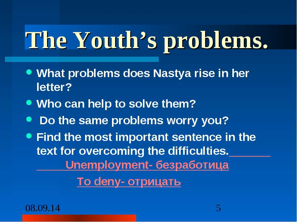 The Youth's problems. What problems does Nastya rise in her letter? Who can h...
