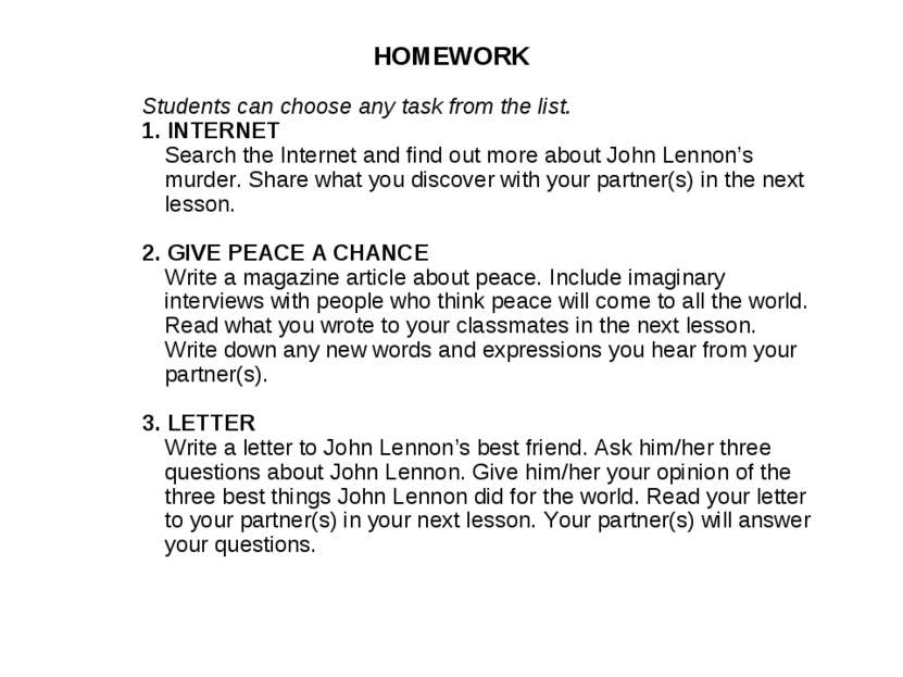 HOMEWORK Students can choose any task from the list. 1. INTERNET Search the I...