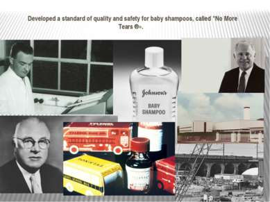 """Developed a standard of quality and safety for baby shampoos, called """"No More..."""