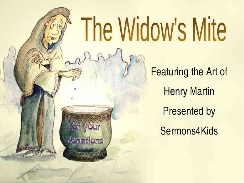 Featuring the Art of Henry Martin Presented by Sermons4Kids