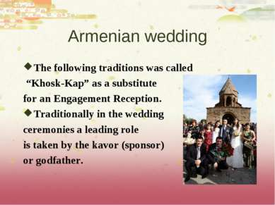 "Armenian wedding The following traditions was called ""Khosk-Kap"" as a substit..."