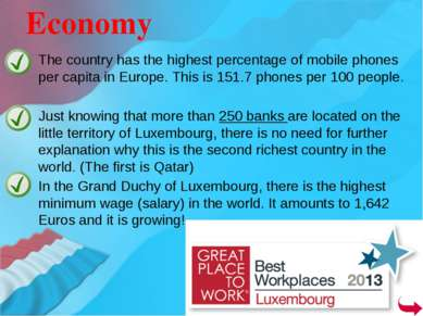 The country has the highest percentage of mobile phones per capita in Europe....