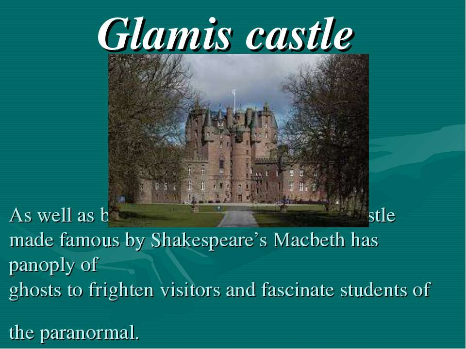 As well as being a delight to look at, the castle made famous by Shakespeare'...
