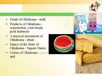 Drink of Oklahoma - milk Products of Oklahoma - watermelon, corn bread, pork ...