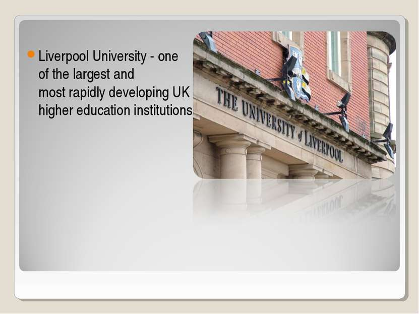 Liverpool University - one of the largest and most rapidly developing UK high...