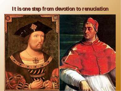 Henry VIII thirsts for a form of immortality- the perpetuation of himself and...