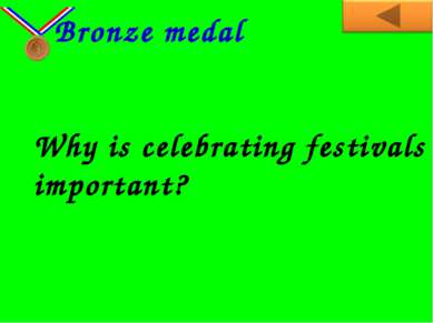 Why is celebrating festivals important? Bronze medal