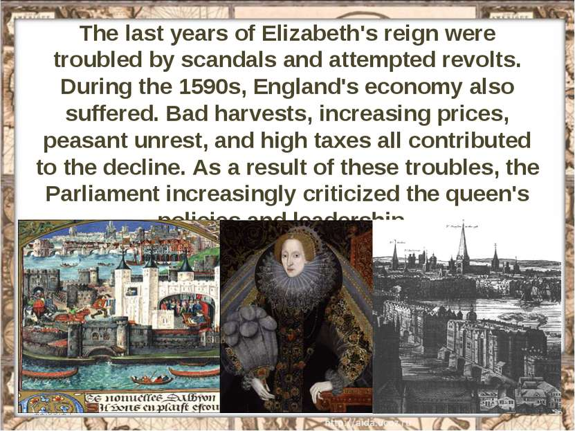 The last years of Elizabeth's reign were troubled by scandals and attempted r...