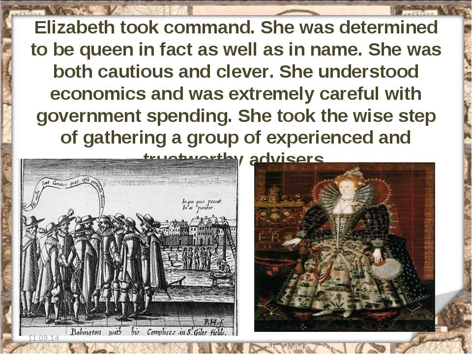 Elizabeth took command. She was determined to be queen in fact as well as in ...