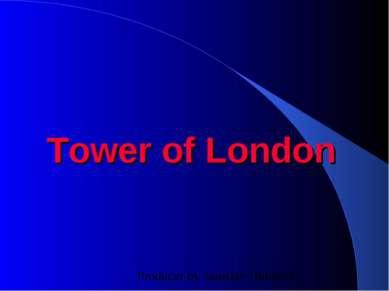 Tower of London Producer by Jaroslav Hubáček