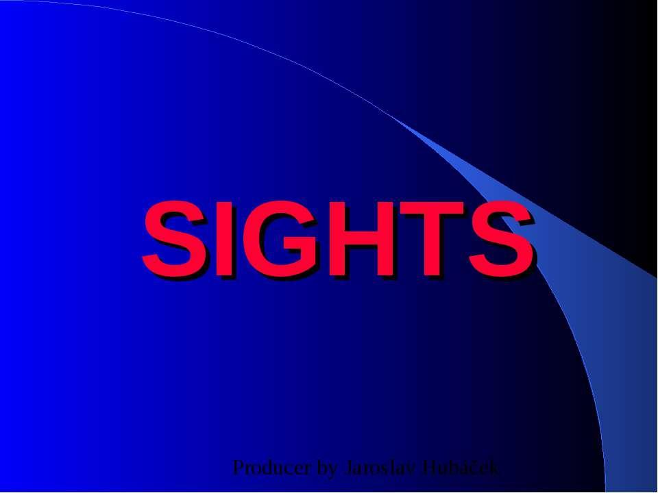 SIGHTS Producer by Jaroslav Hubáček