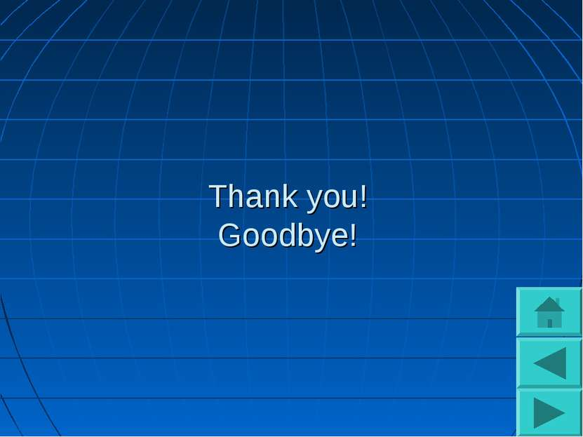 Thank you! Goodbye!
