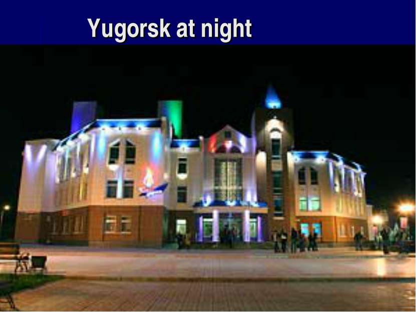 Yugorsk at night