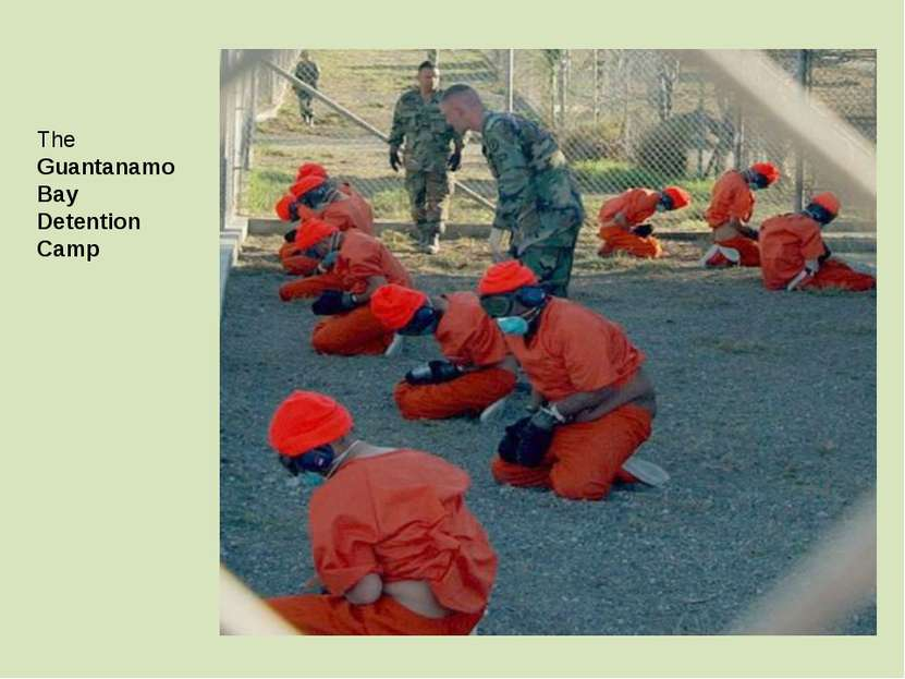 The Guantanamo Bay Detention Camp