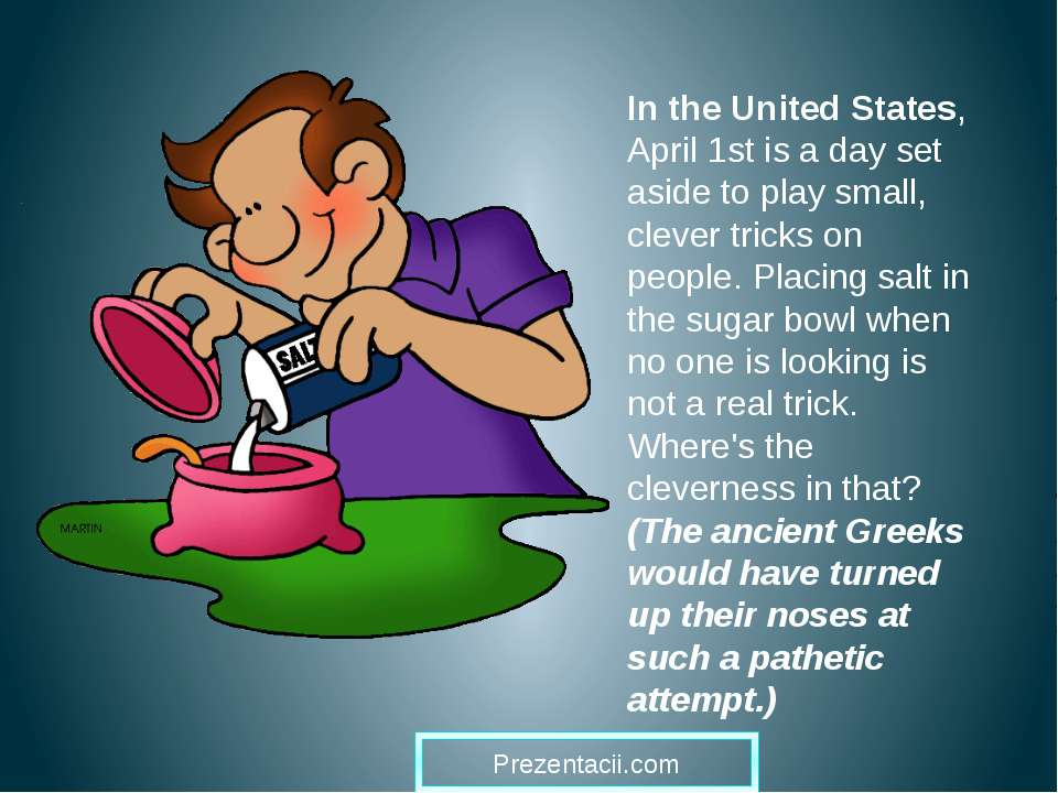 In the United States, April 1st is a day set aside to play small, clever tric...