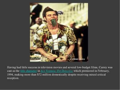 Having had little success in television movies and several low-budget films, ...