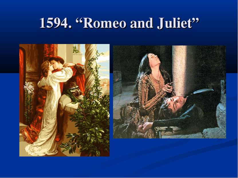 "1594. ""Romeo and Juliet"""