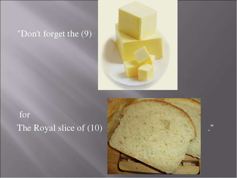 """Don't forget the (9) for The Royal slice of (10) ."""